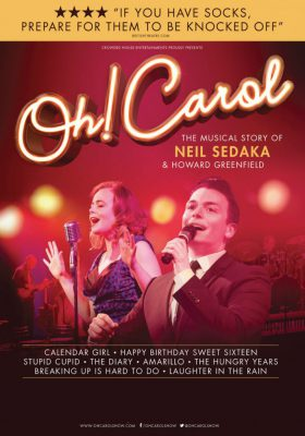Oh Carol - The Musical Story of Neil Sedaka